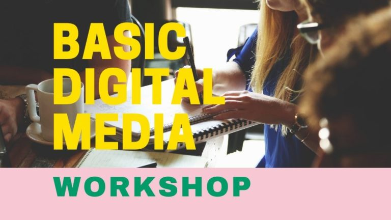 Basic Digital Media Workshop